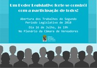 Câmara dá início ao segundo período legislativo de 2018